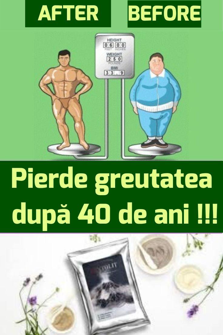 pierde în greutate la 40 de ani)
