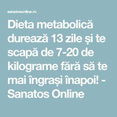pierderea de grăsime durează 10 kilograme)