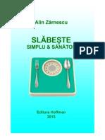 slăbește cel mai simplu mod)