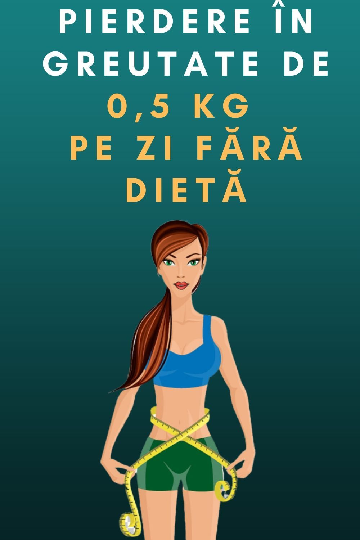 greutate o voi pierde)
