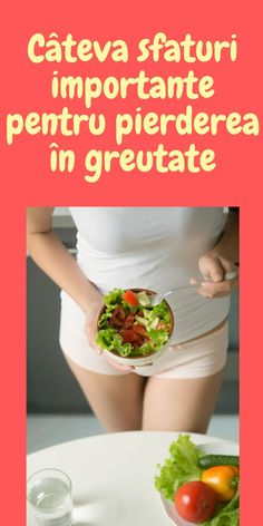 pierdeți în greutate într-un mod sănătos sfaturi
