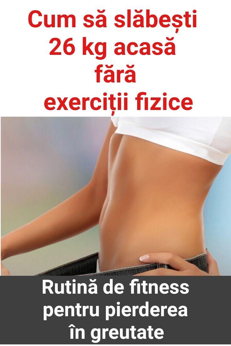 Pierdere în greutate de 26 de kilograme)