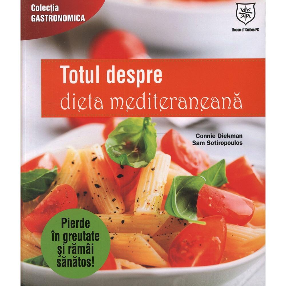 Totul despre dieta mediteraneana. Pierde in greutate si ramai sanatos!